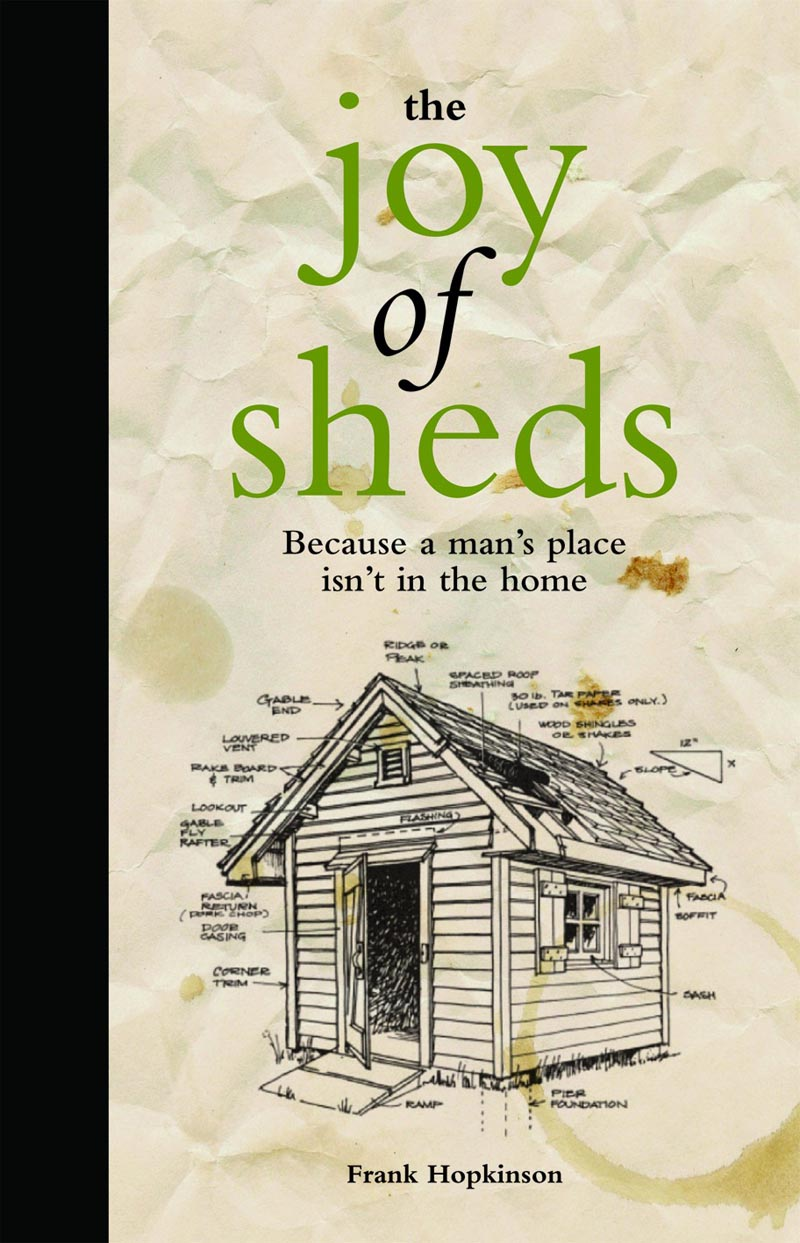 The Joy of Sheds